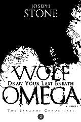 Wolf Omega (The Lykanos Chronicles) Kindle Edition