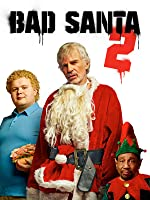 bad santa 2 full movie download in hindi