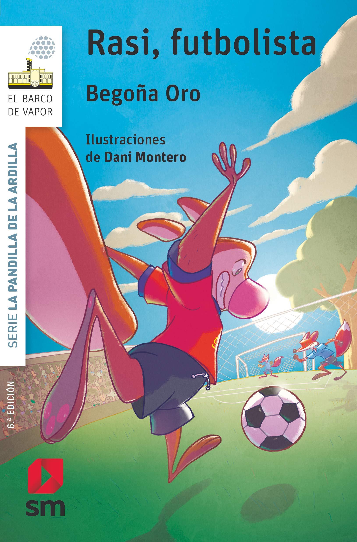 Rasi,futbolista (El Barco de Vapor Blanca): Amazon.es: Oro Pradera ...