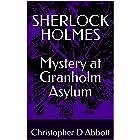 SHERLOCK HOLMES Mystery at Granholm Asylum (The Watson Chronicles)