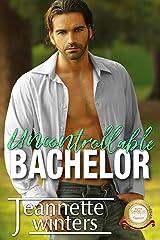 Uncontrollable Bachelor (Bachelor Tower Series) Kindle Edition