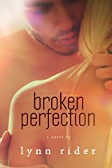 Broken Perfection Kindle Edition