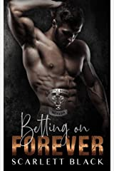 Betting on Forever (Battle Born MC Book 1) Kindle Edition