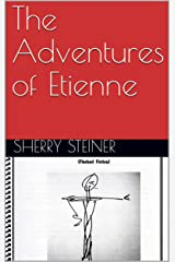 The Adventures of Etienne Kindle Edition