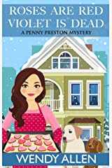 Roses Are Red Violet is Dead (A Penny Preston Mystery Book 3)