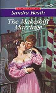 Makeshift Marriage (Signet Regency Romance)