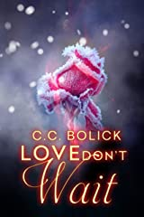Love Don't Wait (The Agency Book 2) Kindle Edition