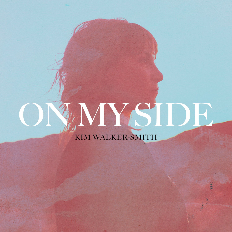 CD : Kim Walker-Smith - On My Side