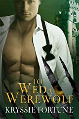 To Wed a Werewolf (Scattered Siblings Book 1) Kindle Edition