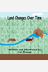 Land Changes Over Time (Changes Duet Book 2) Kindle Edition