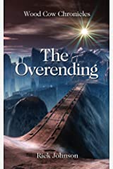 The Overending (Wood Cow Chronicles Book 2) Kindle Edition