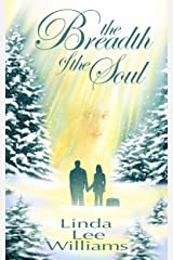 The Breadth of the Soul (Faith, Hope, & Love, Book 2) Kindle Edition