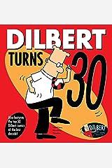 Dilbert Turns 30 Kindle Edition
