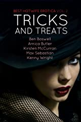 Best Hotwife Erotica 2: Tricks and Treats Kindle Edition
