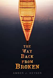 The Way Back from Broken (Fiction - Young Adult)