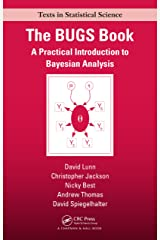 The BUGS Book: A Practical Introduction to Bayesian Analysis (Chapman & Hall/CRC Texts in Statistical Science) Kindle Edition