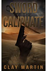 Sword of the Caliphate Kindle Edition