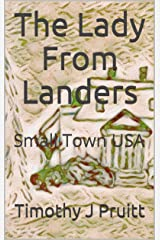 The Lady From Landers: Small Town USA Kindle Edition