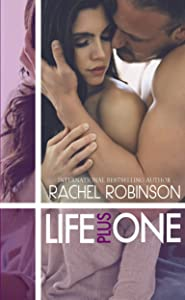 Life Plus One: A second chance Navy SEAL romance (The Real SEAL Series  Book 3)
