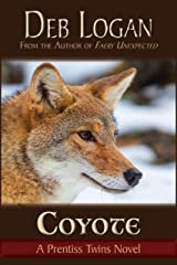 Coyote (Prentiss Twins Book 2) Kindle Edition