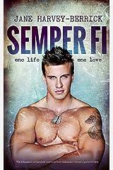 Semper Fi: The Education of Caroline (from Sebastian's POV) (The Education Series #3) Kindle Edition