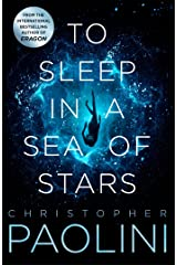 To Sleep in a Sea of Stars Kindle Edition