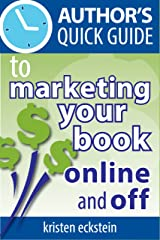 Author's Quick Guide to Marketing Your Book Online and Off
