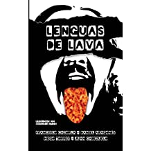 Lenguas de lava (Spanish Edition) Apr 13, 2017
