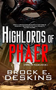 Highlords of Phaer (Empire of Masks Book 1)