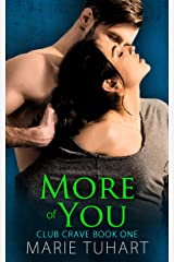 More of You (Club Crave Book 1) Kindle Edition