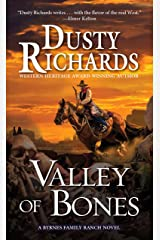 Valley of Bones (A Byrnes Family Ranch Novel Book 10) Kindle Edition