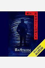 Unstrung: An Unwind Story Audible Audiobook