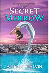 The Secret Merrow (The Salted Book 2) Kindle Edition