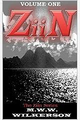 Ziin (La Serie Ziin)  Volume One (French Edition) Kindle Edition