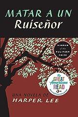 Matar a un ruiseñor  (To Kill a Mockingbird - Spanish Edition) Paperback