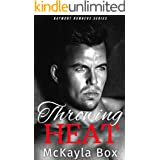 Throwing Heat: A New Adult Sports Romance (The Baymont Bombers Book 1)