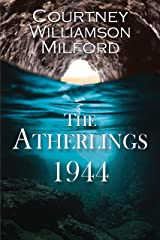 The Atherlings 1944 (The Grace Family Chronicles Book 2) Kindle Edition