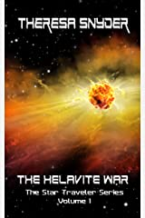 The Helavite War (The Star Traveler Series Book 1) Kindle Edition