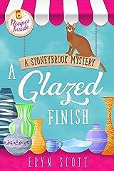 A Glazed Finish (A Stoneybrook Mystery Book 6) Kindle Edition