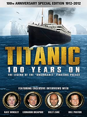 amazoncom watch titanic 100 years on prime video
