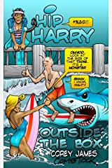 Hip Harry: Outside the Box Kindle Edition