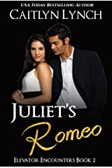 Juliet's Romeo: Elevator Encounters 2 Kindle Edition