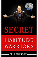 Secret Habitude Warriors Kindle Edition