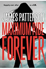 Maximum Ride Forever Kindle Edition