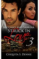 Antonio and Sabrina Struck In Love 3 Kindle Edition