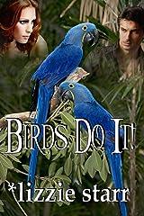 Birds Do It! Kindle Edition