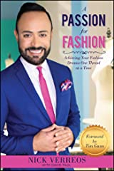 A Passion for Fashion: Achieving Your Fashion Dreams One Thread at a Time Paperback