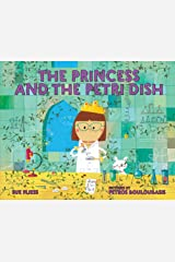 The Princess and the Petri Dish Kindle Edition