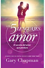 Los 5 lenguajes del amor (Spanish Edition) Kindle Edition