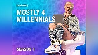 Mostly 4 Millennials Season 1